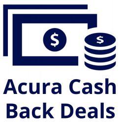 Acura Cash Deals
