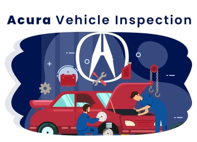 Acura Vehicle Inspection