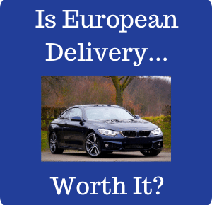 Are European Delivery programs worth it