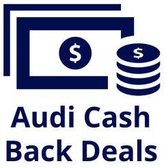 Audi Cash Deals