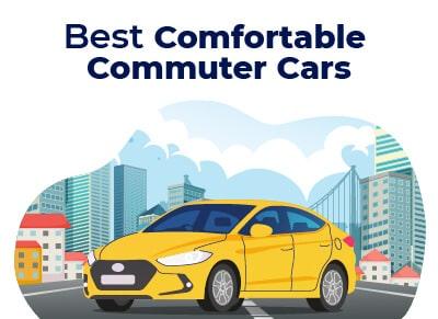 Best Comfortable Commuter Car