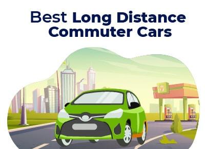 Best Long Distance Commuter Car