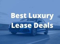 Best Luxury Lease Deals