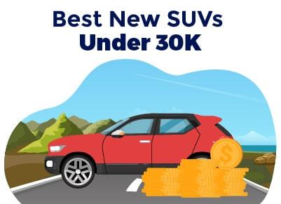Best New SUVs Under 30K