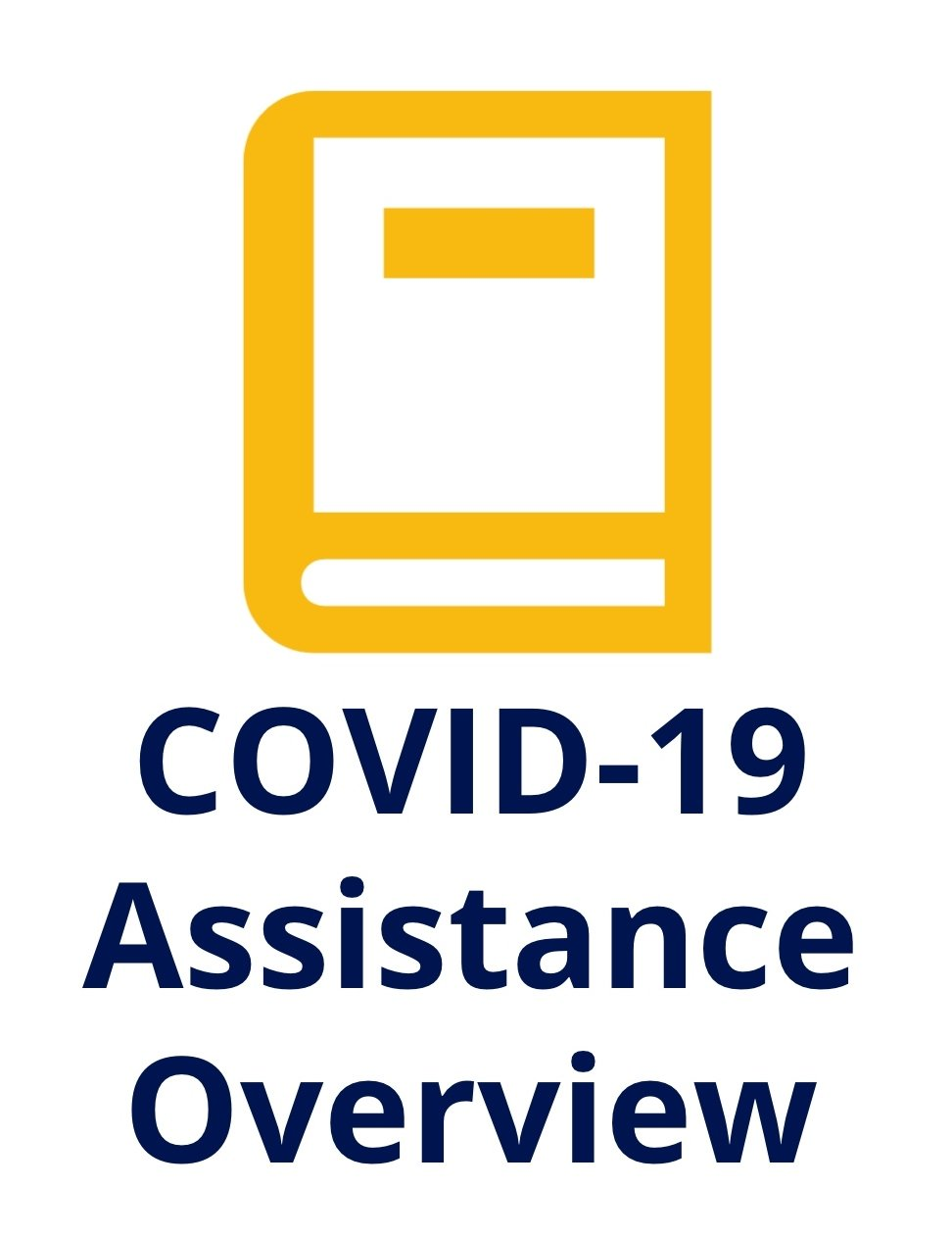 COVID-19 Assistance Overview