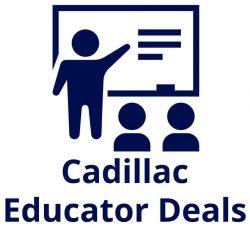 Cadillac Educator Deals