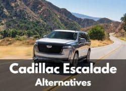 Cadillac Escalade Alternatives
