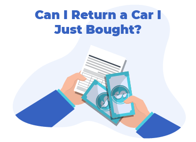 Can I Return a Car I Just Bought
