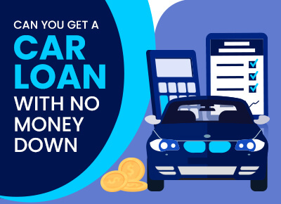 Can You Get a Car Loan With No Money Down