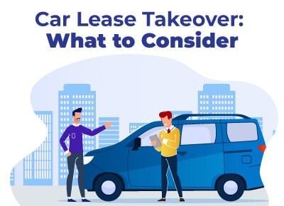 Car Lease Takeover What to Consider