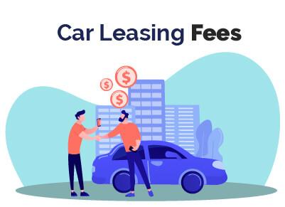 Car Leasing Fees