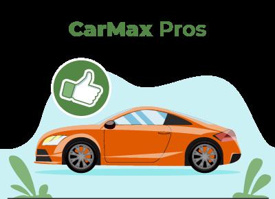 CarMax Pros