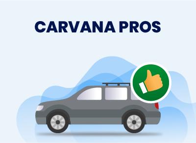 Carvana Pros