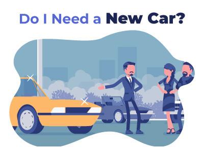 Do I Need a New Car