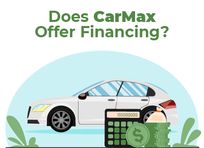 Does CarMax Offer Financing