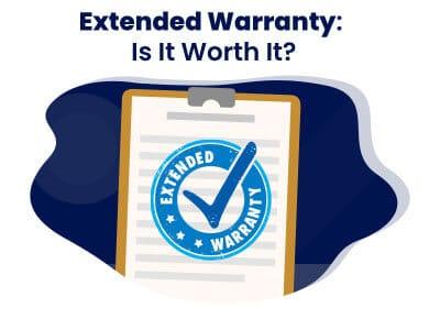 Extended Warranty Is It Worth It