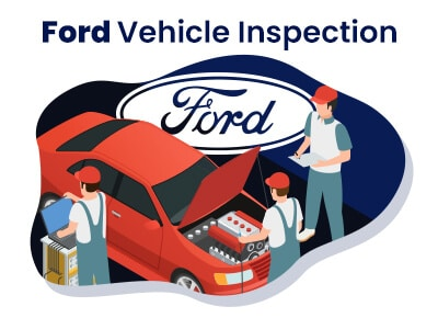 Ford Vehicle Inspection