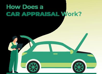 How Does a Car Appraisal Work