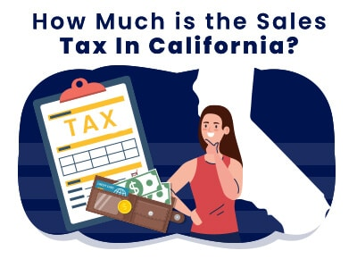 How Much Is California Sales Tax