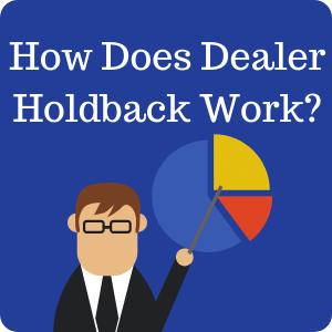 How does dealer holdback work