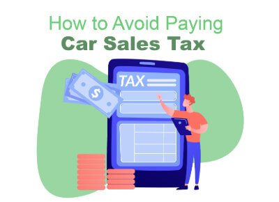 How to Avoid Car Sales Tax