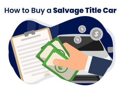 How to Buy Salvage Title