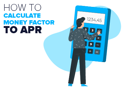 How to Calculate Money Factor to APR