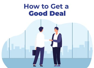 How to Get a Good Deal
