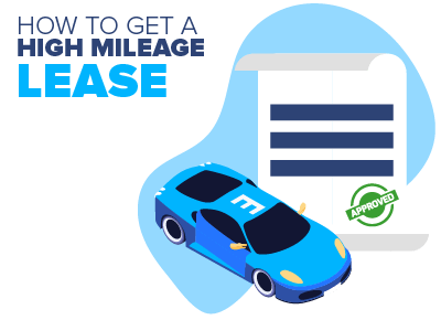 How to Get a High Mileage Lease