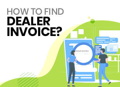 How to find dealer invoice