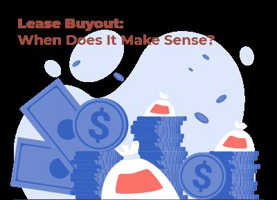 Lease Buyout When Does It Make Sense