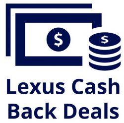 Lexus Cash Deals