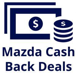 Mazda Cash Deals