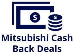 Mitsubishi Cash Deals