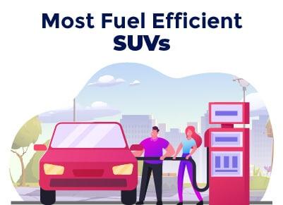 Most Fuel Efficient SUVs