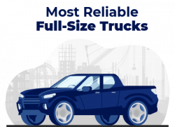 Most Reliable Full Size Trucks