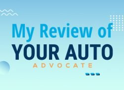 My Review of Your Auto Advocate