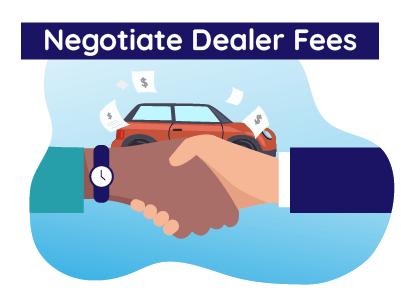 Negotiate Dealer Fees