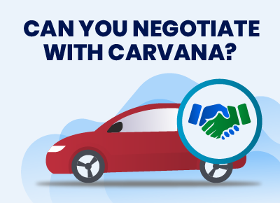 Negotiate With Carvana