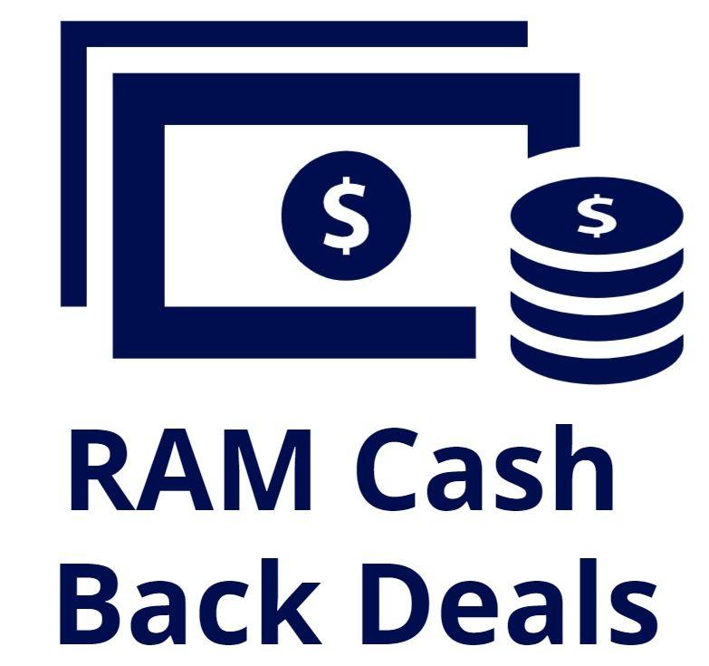 RAM Cashback Deals