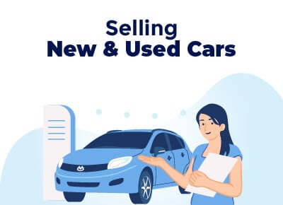 Selling New and Used Cars
