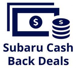 Subaru Cash Deals
