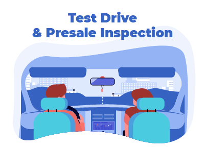 Test Drive and Presale Inspection