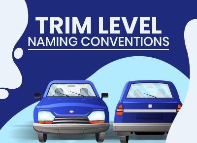 Trim Naming Conventions