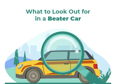 What To Look For Beater Car