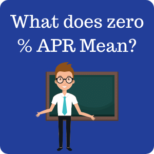 What does a 0% APR offer mean?