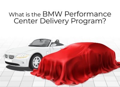 What is BMW Performance Delivery Center
