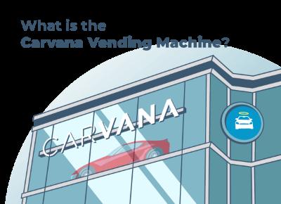 What is Carvana Vending Machine