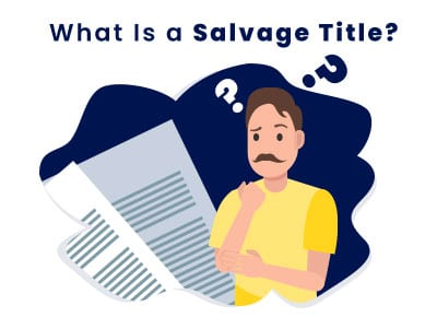 What is Salvage Title