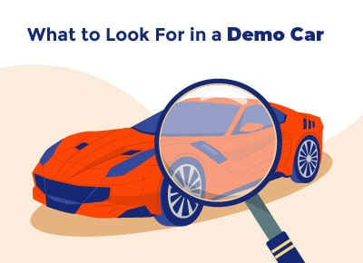 What to Look For Demo Car